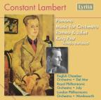 Constant Lambert: Pomona; Music for Orchestra; Romeo & Juliet; King Pest
