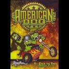 American Dog Vol. 2 - All Over The Road