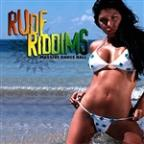 Rude Riddims: Massive Dance Hall (Digitally Remastered)