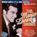Mario Lanza Shows