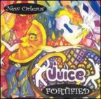 New Orleans Juice: Fortfied
