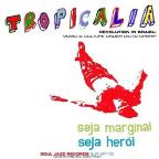 Tropicalia: A Brazilian Revolution in Sound