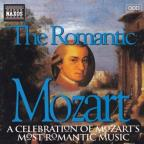 Romantic Mozart: A Celebration of Mozart's Most Romantic Music