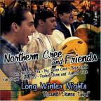 Northern Cree & Friends, Vol. 5: Long Winter Nights