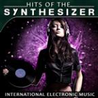 Hits Of The Synthesizer. International Electronic Music
