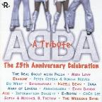 Abba: A Tribute: The 25th Anniversary Celebration