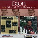 Presenting Dion &amp; the Belmonts/Runaround Sue