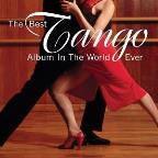 Best Tango Album in the World, Ever!
