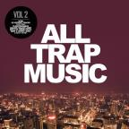 All Trap Music, Vol. 2