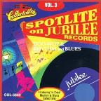 Spotlite on Jubilee Records, Vol. 3