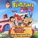 Flintstones: Modern Stone-Age Melodies: Original Songs From the Classic TV Show Soundtrack
