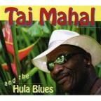 Taj Mahal & The Hula Blues
