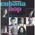 Terry Seabrook's Cubana Bop: The Story So Far