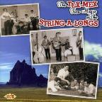 Tex-Mex Teen Magic of the String-A-Longs