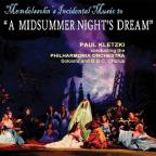 Mendelssohn's Incidental Music to A Midsummer Night's Dream