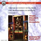 Tibetan Buddhist Rites From the Monasteries of Bhutan, Vol. 3: Temple Rituals & Public