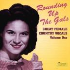 Rounding Up The Gals: Great Female Country Vocals Vol. 1.