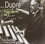 Marcel Dupre: Organ Works, Vol. 3