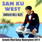 Hawaiian Hula Blues: Acoustic Steel Guitar Masterpieces 1927-1928