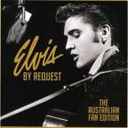 Elvis by Request: The Australian Fan Edition