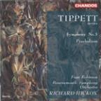 Tippett: Symphony no 3, etc / Hickox, Bournemouth SO