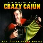 Everybody Calls Me the Crazy Cajun