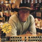 Sex, Drugs, & Rodeos