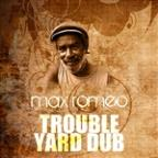Trouble Yard Dub
