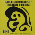 Angels &amp; Demons at Play/The Nubians of Plutonia