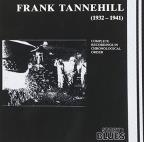 Frank Tannehill (1932-1941): Complete Recordings in Chronological Order