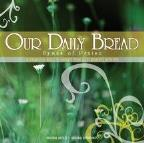 Our Daily Bread - Hymns Of Praise