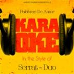 Palabras De Amor (In The Style Of Serrat - -Duo-) [karaoke Version] - Single