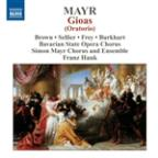Simon Mayr: Gioas (Oratorio)