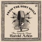 They Wrote The Songs: Harold Arlen