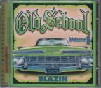 Old School Vol. 8: Blazin