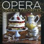 Opera Lover's Favorites
