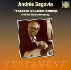 Andr&#233;s Segovia: The Complete 1949 London Recordings