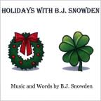 Holidays With B.J Snowden