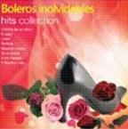 Boleros Inolvidables-Hits Collection