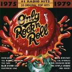 Only Rock'N Roll 1975-1979: #1 Radio Hits