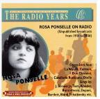 Radio Years - Rosa Ponselle on Radio 1934-1936
