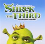 Shrek The Third: Motion Picture Soundtrack