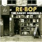 Rebop: the Savoy Originals