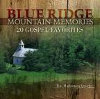 Blue Ridge Mountain Memories: 20 Gospel Favorites