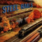 Steel Rails: Classic Railroad Songs, Vol. 1