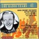 Bing Crosby On Radio In The 30's: Original...