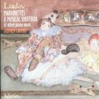 Liadov: Marionettes, A Musical Snuffbox, Etc / Stephen Coombs
