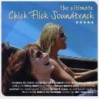 Ultimate Chick Flick Soundtrack
