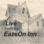 Almost Live From The Eazeon Inn