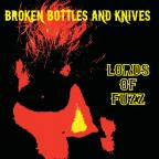 Broken Bottles & Knives